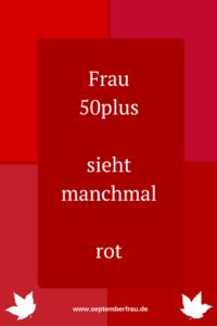 Frau 50plus - Farbwahl Rot