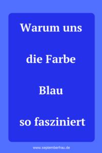 Blau - immer wieder